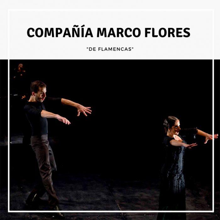 """Gira 2014 """"De Flamencas"""" de Marco Flores"""