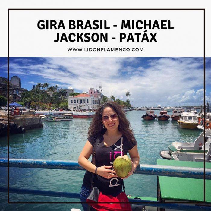 Gira Brasil, Michael Jackson, Patáx.